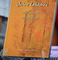 Presentación del libro Atmósferas, negaciones de Jaime Labastida