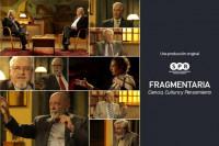 Dará inicio la segunda temporada del programa Fragmentaria. Ciencia, Cultura y Pensamiento, conducido por Jaime Labastida