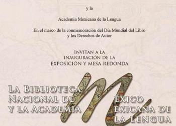 La Academia Mexicana de la Lengua y la Biblioteca Nacional. Textos leídos por Jaime Labastida, José Pascual Buxó y Adolfo Castañón