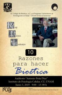El Colegio de Bioética, A.C. y el Programa Universitario de Investigación en Salud-UNAM invitan al homenaje