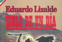 Reedición de Siglo de un día, novela de Eduardo Lizalde