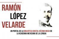La AML pondrá en línea micrositio dedicado a Ramón López Velarde